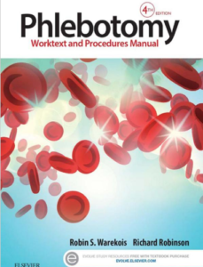 Phlebotomy: Worktext and Procedures Manual Book Review